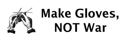 Make_gloves_not_war